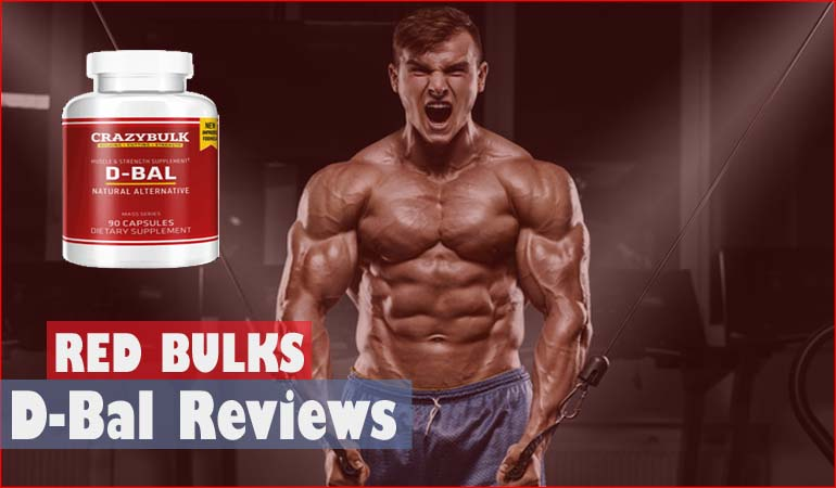 Crazy DBal Reviews: My Personal D-BAL Muscle Growth